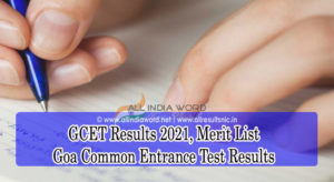 Goa Common Entrance Test Results 2021
